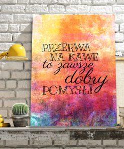 plakat z powiedzonkiem