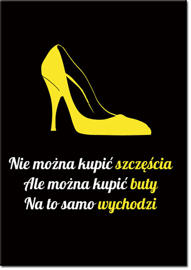 plakat z mottem o butach