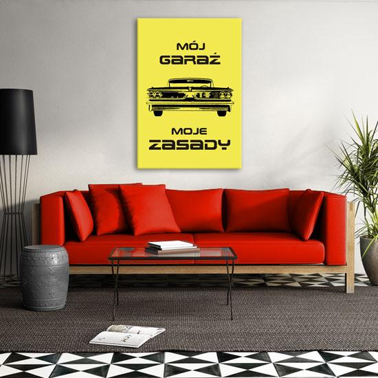 Plakat Mój Garaż Moje Zasady