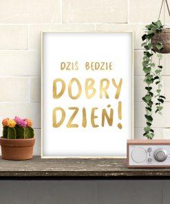 złoty plakat z motywacyjnym napisem