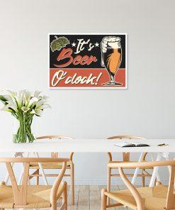 plakat z zabawnym napisem It's beer o'clock