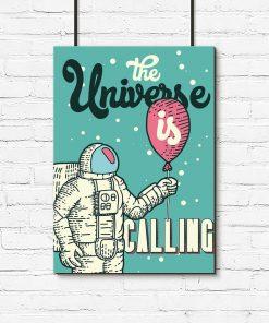 plakat z napisem The universe is calling