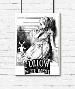 plakat z cytatem Follow the white rabbit