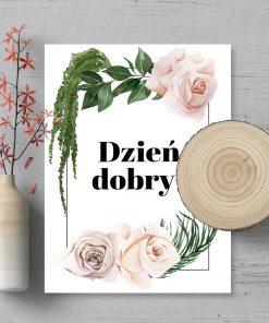 Plakat z różyczkami i napisem dzień dobry