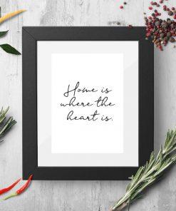 Plakat przedstawiający maksymę o domu i sercu