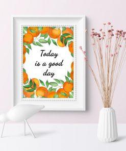Plakat do przedpokoju - Today is a good day