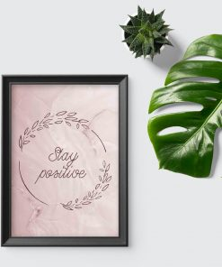 Plakat typograficzny - Stay positive