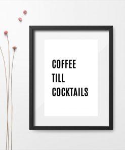 Plakat do kuchni - Coffee till cocktails