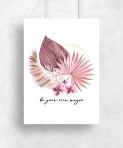 Plakat z motywem roślinnym i maksymą