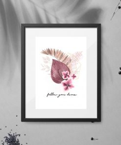 Plakat z motywem roślin i napisu follow your dream