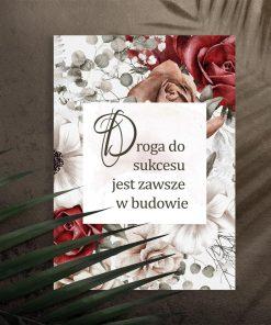 Plakat życiową mądrością: droga do sukcesu jest zawsze w budowie