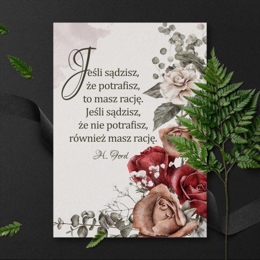 Plakat z kwiatami i życiową maksymą Forda