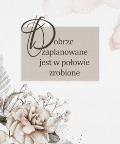 Plakat bez ramy z kwiatami i napisami