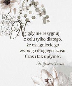 Plakat z cytatem Jacksona Browna o upływającym czasie