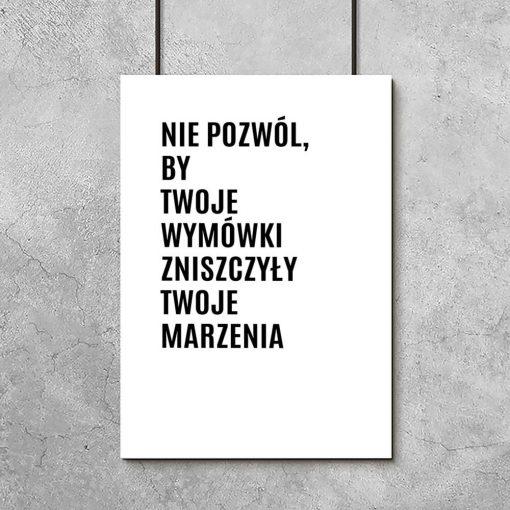 Plakat z dewizą życiową w czarno-białych kolorach