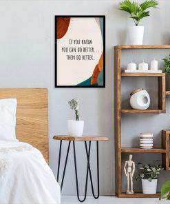 Artystyczny plakat - Then do better do sypialni