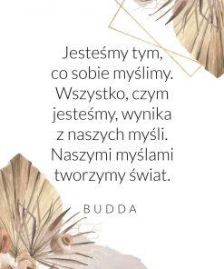 Plakat z cytatem Buddy o kreowaniu świata