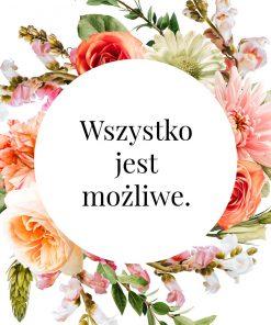Plakat z hasłem: wszystko jest możliwe