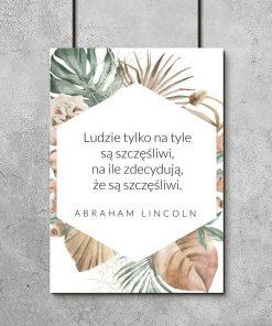 Plakat ze słowami Lincolna o szczęściu człowieka
