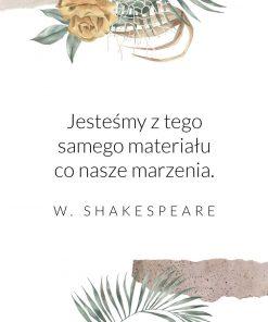 Plakat ze słowami Shakespeare o marzeniach